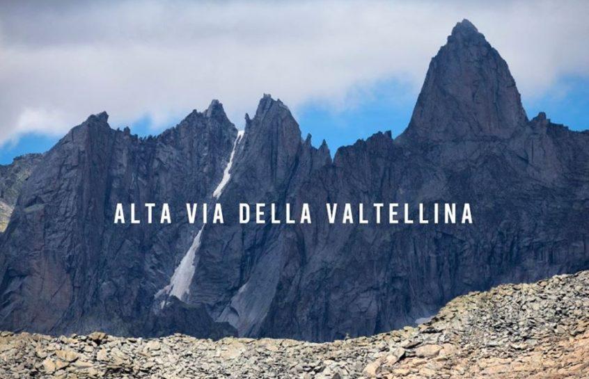 NASCE L'ALTA VIA DELLA VALTELLINA